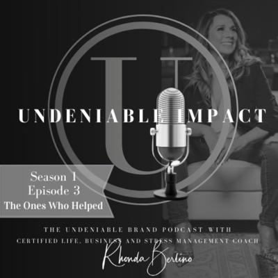 Cover art for Undeniable Impact | Stress Management | Jodi Friedman | Reiki Master | The Ones Who Helped