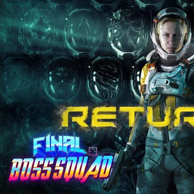 Cover art for Returnal and Resident Evil Village Reviews - Final Boss Squad Ep. 4