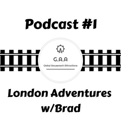 Cover art for Waiting In Line Podcast #1: London Adventures w/Brad