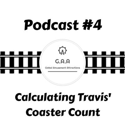 Cover art for Waiting In Line Podcast #4: Calculating Travis' Coaster Count