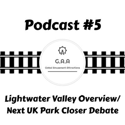 Cover art for Waiting In Line Podcast #5: Lightwater Valley Overview/Next UK Park Closer Debate