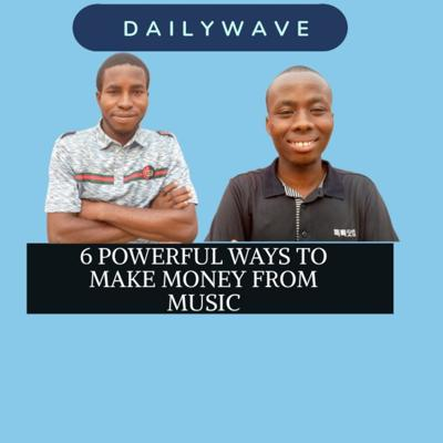 Cover art for 6 POWERFUL WAYS TO MAKE MONEY FROM MUSIC
