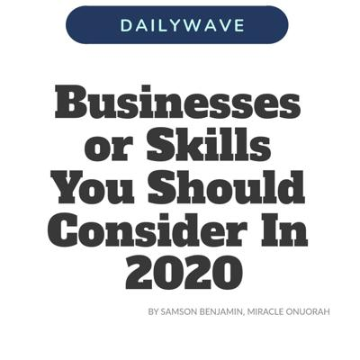 Cover art for Businesses or Skills You Should Consider In 2020