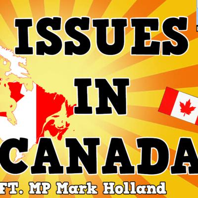 Cover art for #06: Top 5 Issues in Canada ft. MP Mark Holland | Youth In Politics