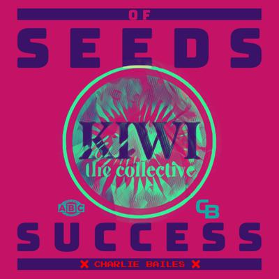 Cover art for SEEDS OF SUCCESS | Charlie Bailes | Founder & CEO at CB Supplements