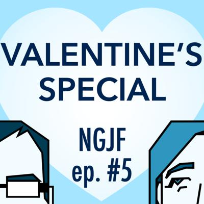 Cover art for Ep. 5: Valentine's Special
