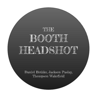 Cover art for The Booth Headshot | Episode 1
