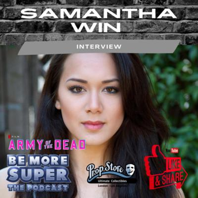 Cover art for Samantha Win star of Zack Snyder's Army of the Dead drops in for a great chat about her role.