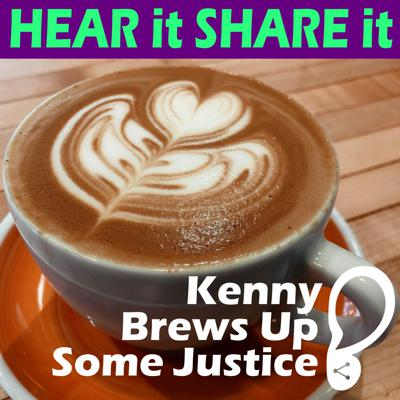 Cover art for Kenny Brews Up Some Justice