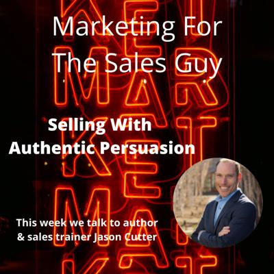 Cover art for Selling With Authentic Persuasion