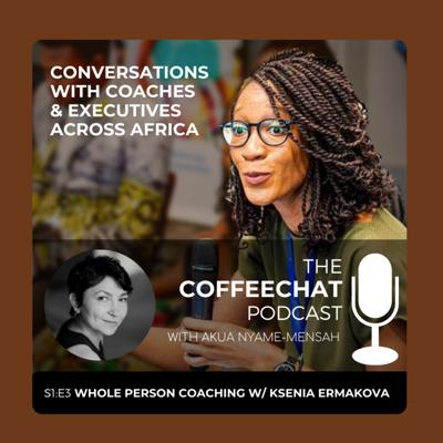 Cover art for Whole Person Coaching w/ Ksenia Ermakova, Professional Coach in South Africa