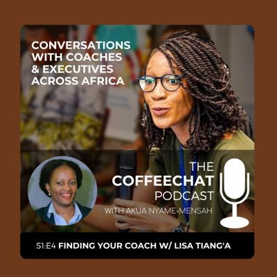 Cover art for Finding Your Coach w/ Lisa Tiang'a