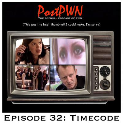 Cover art for PostPWN #32: Close Encounters, Timecode