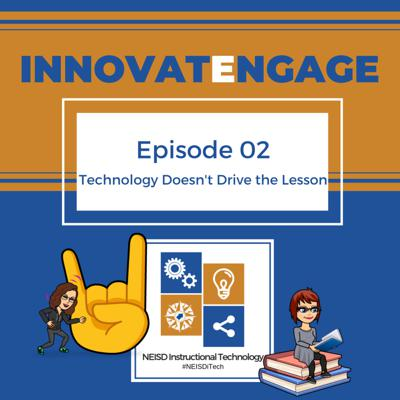 Cover art for Ep. 02 Technology Doesn't Drive The Lesson