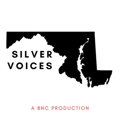 Cover art for SILVER VOICES EPISODE 5: STRONG FUTURE MARYLAND