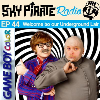 Cover art for Episode 44 - Welcome to Our Underground Lair