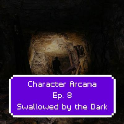 Cover art for Ep. 8: Swallowed by the Dark