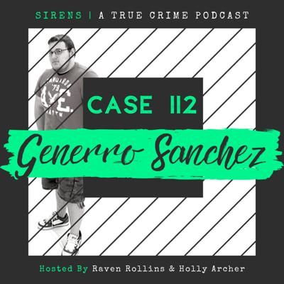 Cover art for Case 112: Generro Sanchez