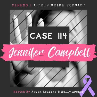 Cover art for Case 114: Jennifer Campbell