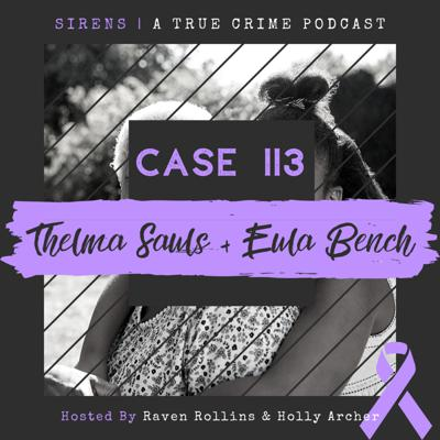 Cover art for Case 113: Thelma Sauls & Eula Bench