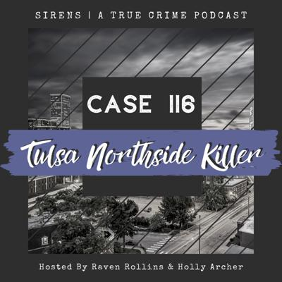 Cover art for Case 116: Tulsa Northside Killer