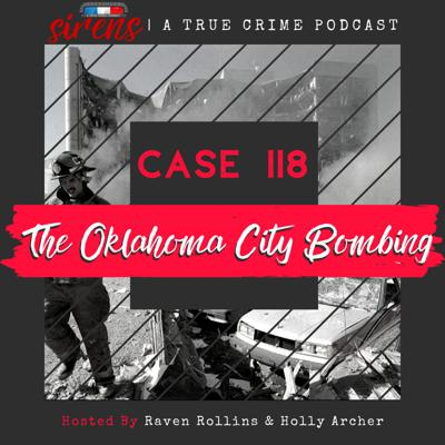 Cover art for Case 118: The Oklahoma City Bombing