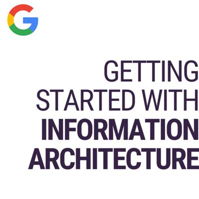 Getting Started with Information Architecture