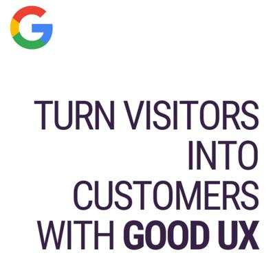 Turn Visitors into Customers with Good UX