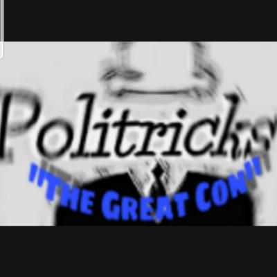 Cover art for Ep14: Politricks, Voting, And The Con Of It