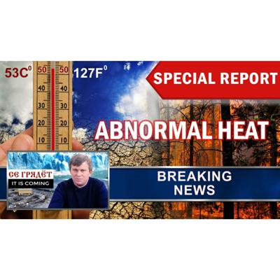 Cover art for Abnormal heat around the world. Record temperatures. Summer 2018. Breaking news. Special report