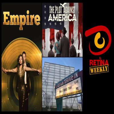 Cover art for Retina: Weekly #32 - Drive-In Theater, Trolls 2, Empire and The Plot Against America