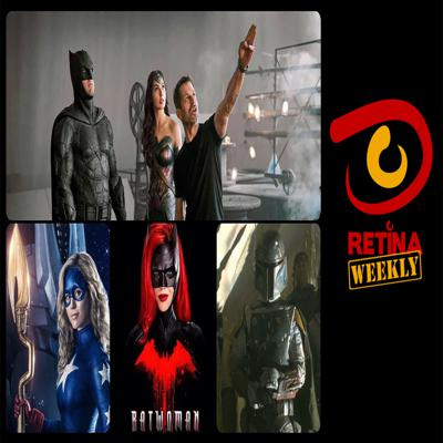 Cover art for Retina: Weekly #36 - Justice League - Snyder Cut, Stargirl and Batwoman