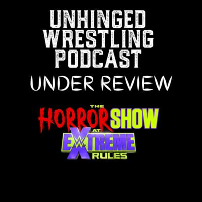 Cover art for Under Review: The Horror Show at Extreme Rules