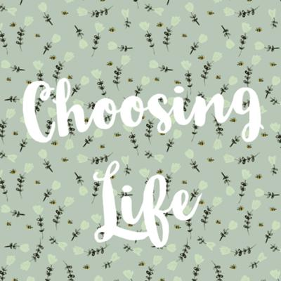 Cover art for Choosing Life: Alternative Options and Resources