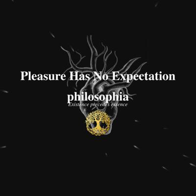 Cover art for Pleasure has no expectation