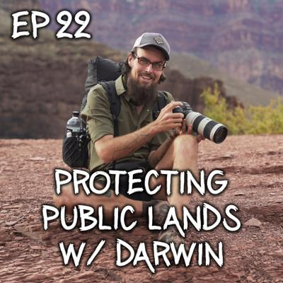 Cover art for Becoming A Steward Of Our Public Lands w/ Darwin OnTheTrail