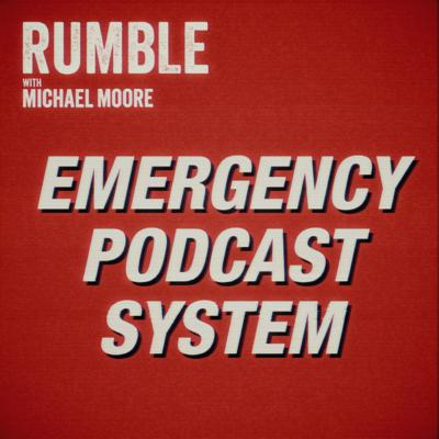 Cover art for Ep. 14: EMERGENCY PODCAST SYSTEM — An Open Letter From Michael Moore To The Government of Iran