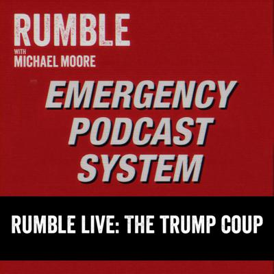 Cover art for EP. 151: EMERGENCY PODCAST SYSTEM - The Trump Coup