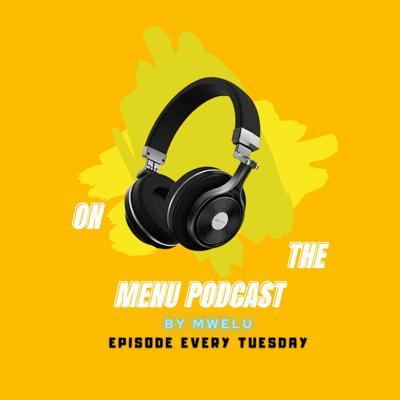 ON THE MENU PODCAST.