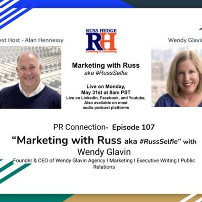 Cover art for Marketing with Russ aka #RussSelfie with Wendy Glavin - Episode #107