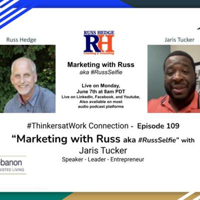 Cover art for Marketing with Russ... aka #RussSelfie with Jaris Tucker - Episode 109