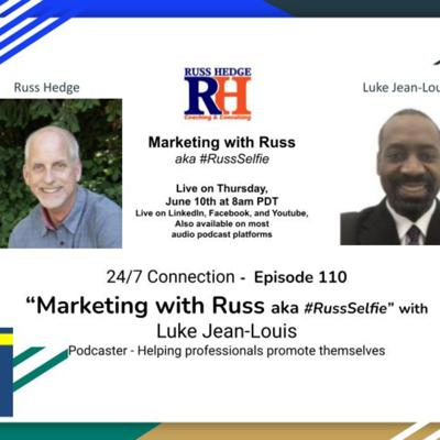 Cover art for Marketing with Russ... aka #RussSelfie with Luike Jean-Louis - Episode 110