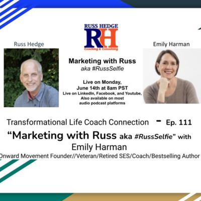 Cover art for Marketing with Russ... aka #RussSelfie w/ Emily Harman - Episode 111