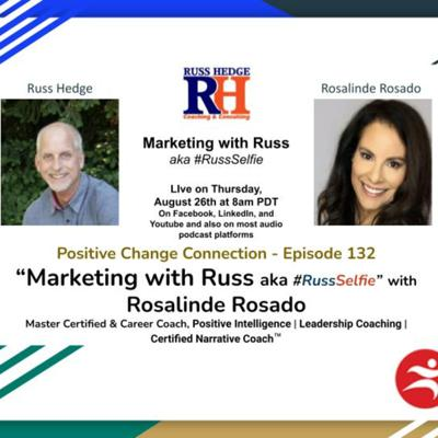 Cover art for Marketing with Russ... aka #RussSelfie with Rosalinde Rosado - Episode 132