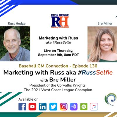 Cover art for Marketing with Russ... aka #RussSelfie with Bre Miller - Episode 136