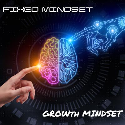 Cover art for Fixed Mindset vs Growth Mindset: What's the difference?