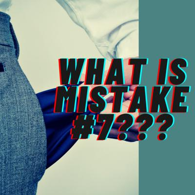 Cover art for #SalesTips What Is Mistake #7