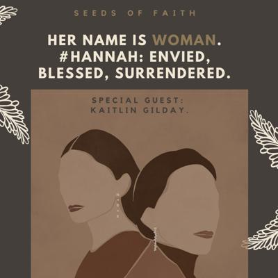 Cover art for #11. Her name is WOMAN - Hannah: envied, blessed, surrendered.