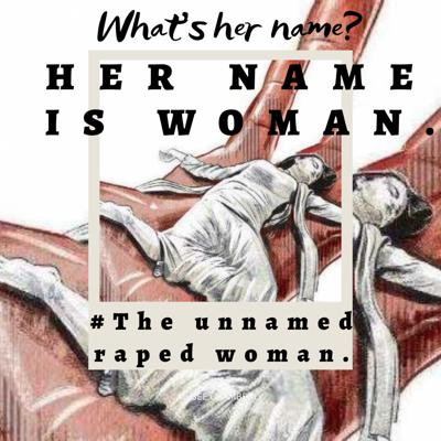 Cover art for #12. Her name is WOMAN: The Unnamed Raped Woman.