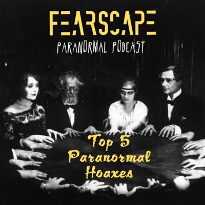 Cover art for Top 5 Paranormal Hoaxes